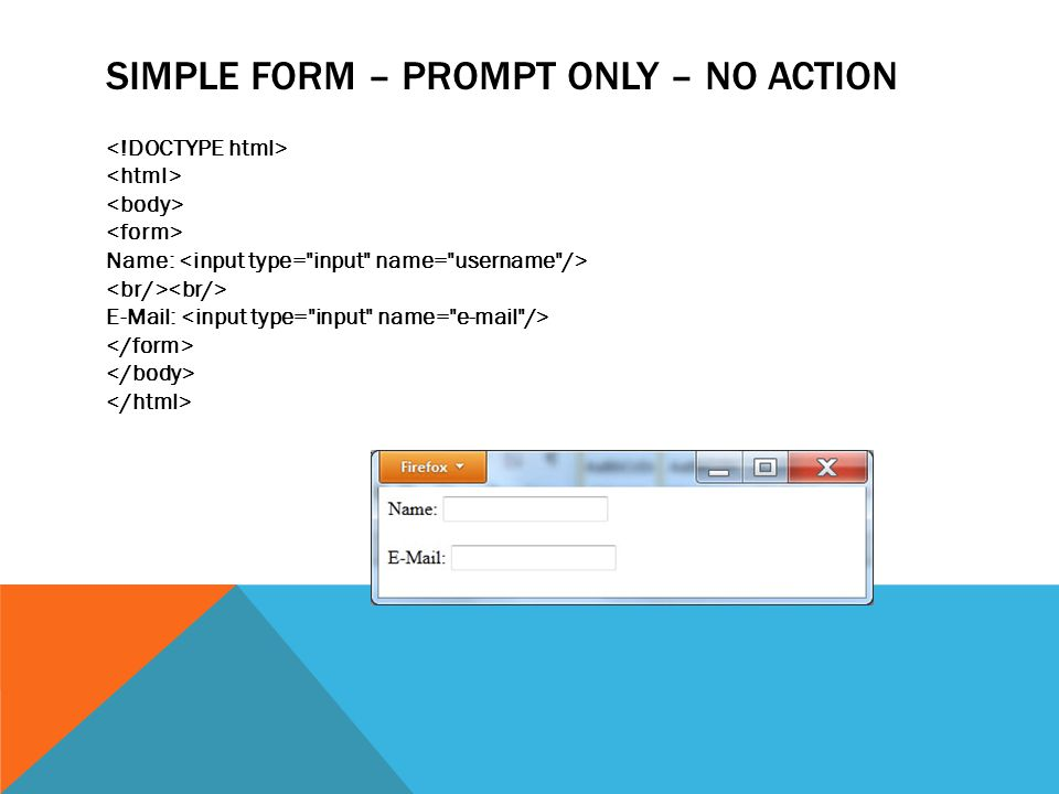 SIMPLE FORM – PROMPT ONLY – NO ACTION Name: E-Mail: