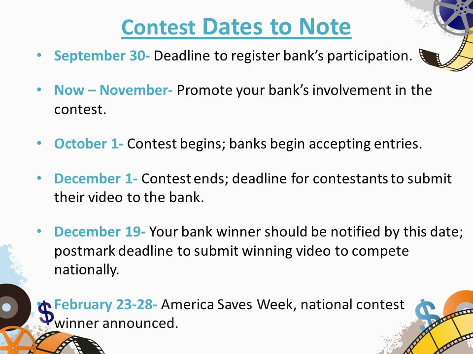Contest Dates to Note September 30- Deadline to register bank's participation.