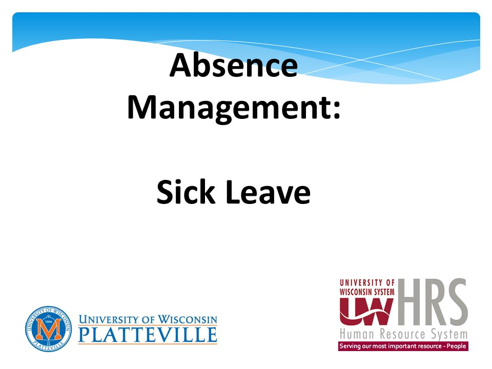 Absence Management: Sick Leave