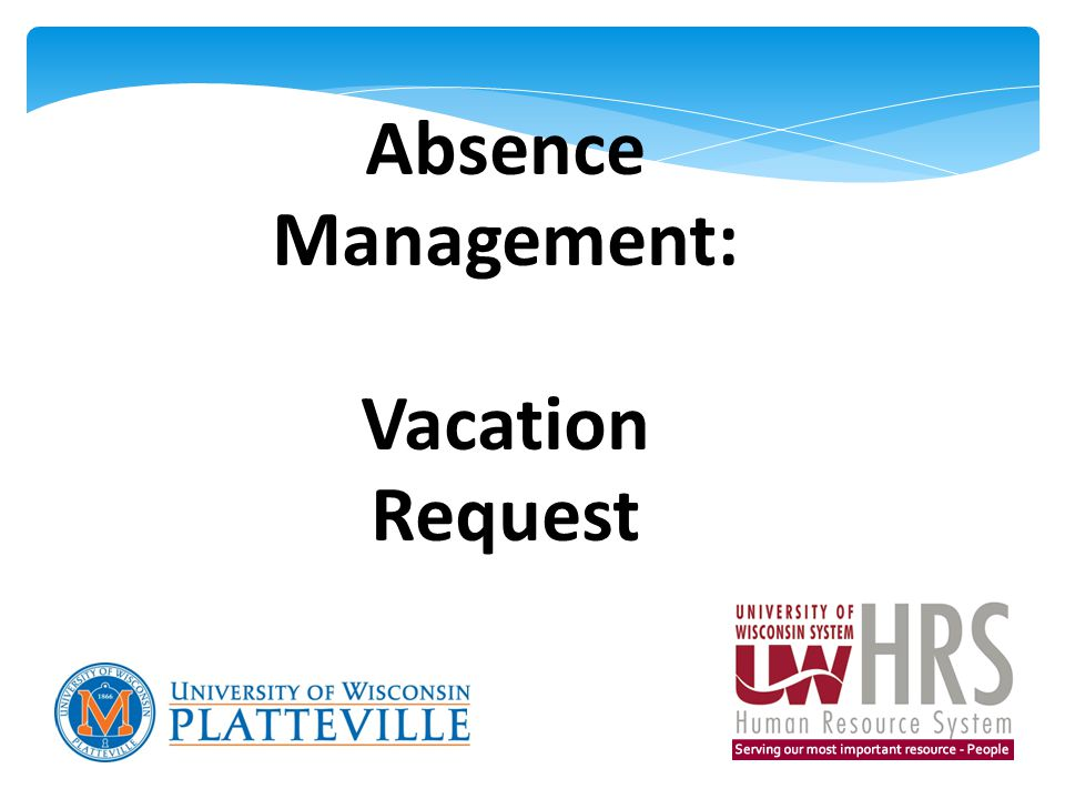 Absence Management: Vacation Request