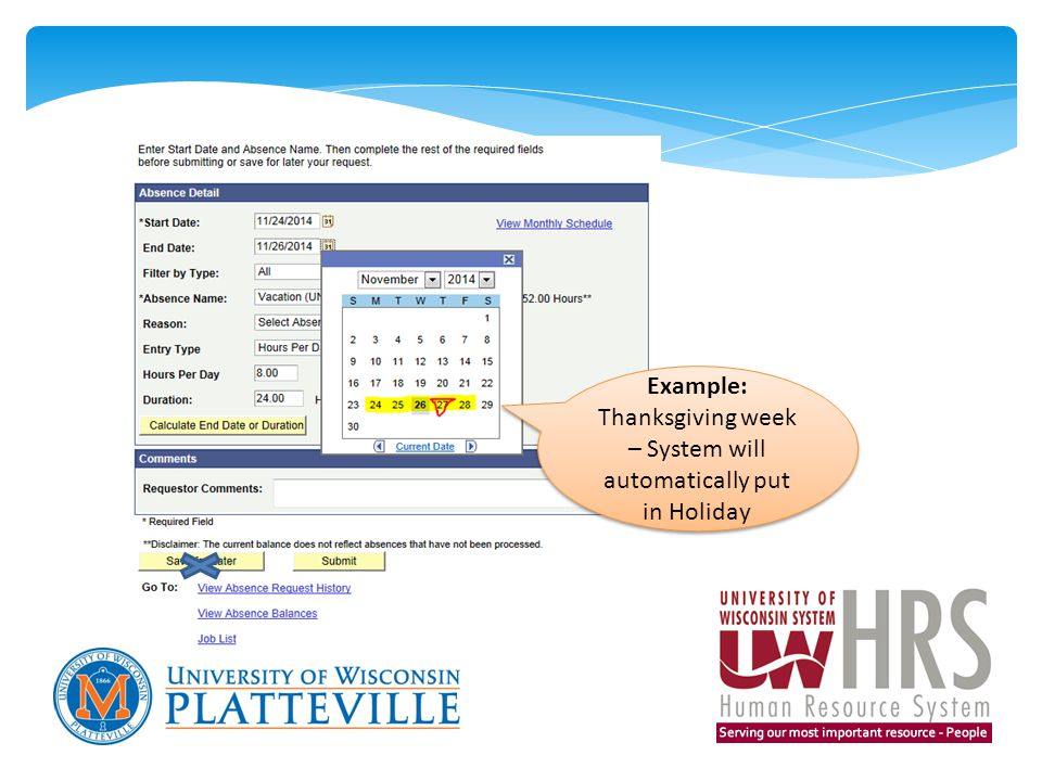 Example: Thanksgiving week – System will automatically put in Holiday