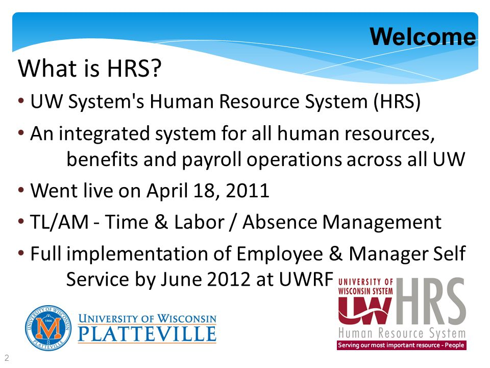 Welcome What is HRS.