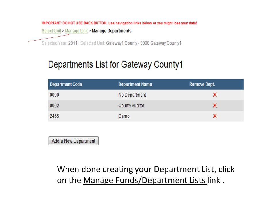 When done creating your Department List, click on the Manage Funds/Department Lists link.
