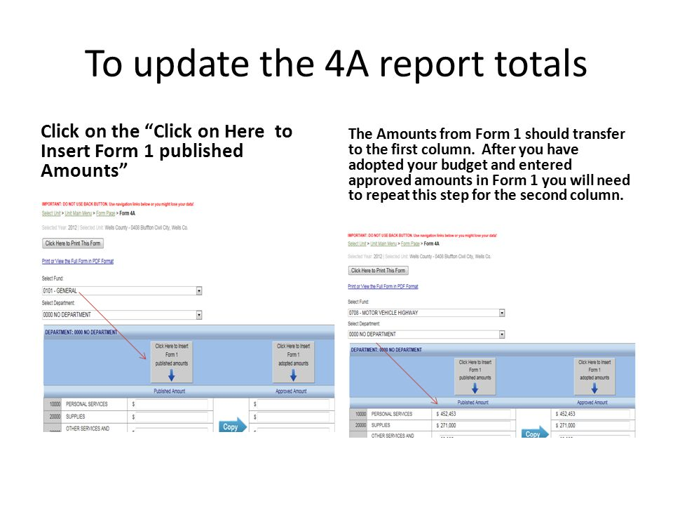 To update the 4A report totals Click on the Click on Here to Insert Form 1 published Amounts The Amounts from Form 1 should transfer to the first column.