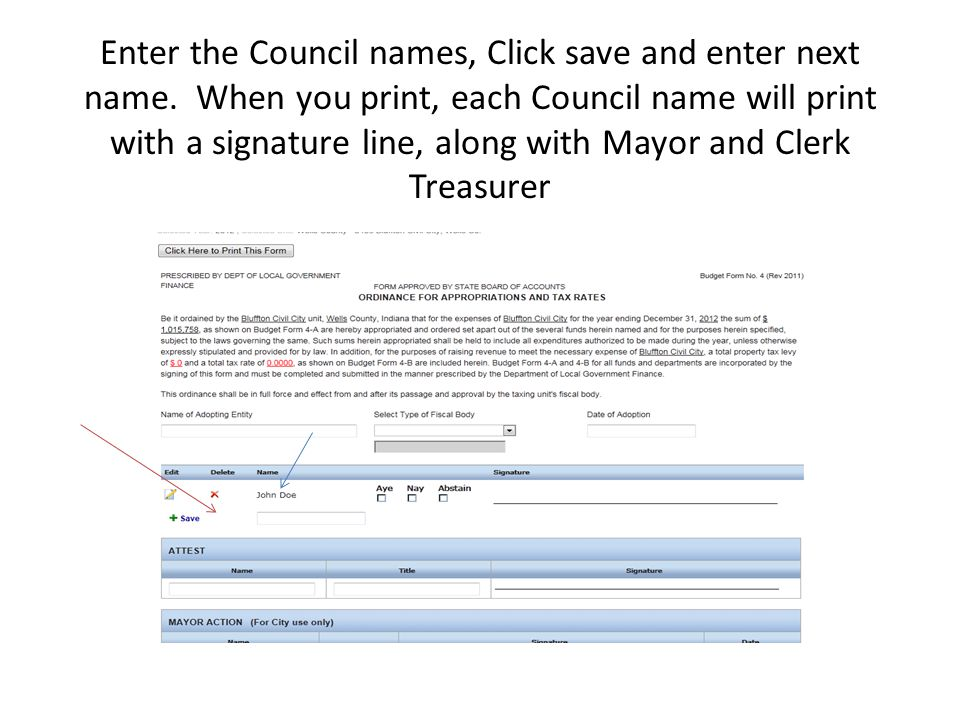 Enter the Council names, Click save and enter next name. When you print, each Council name will print with a signature line, along with Mayor and Cler