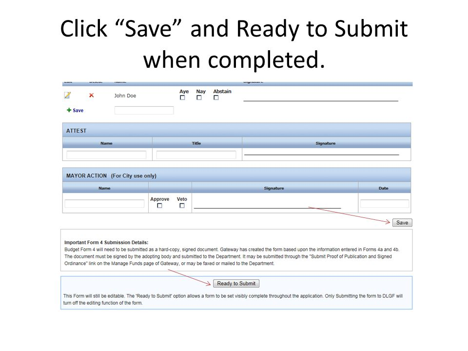 Click Save and Ready to Submit when completed.