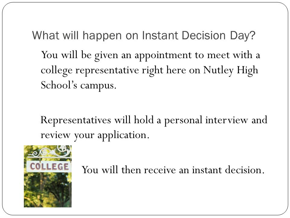What will happen on Instant Decision Day.