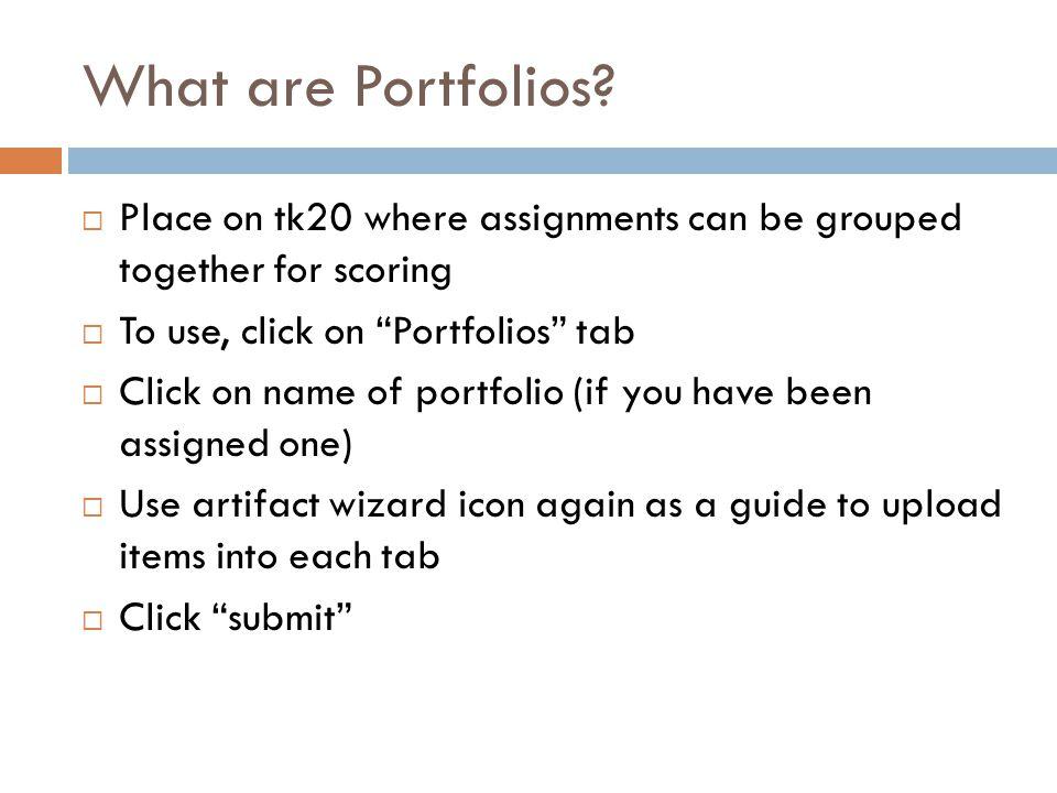 What are Portfolios.
