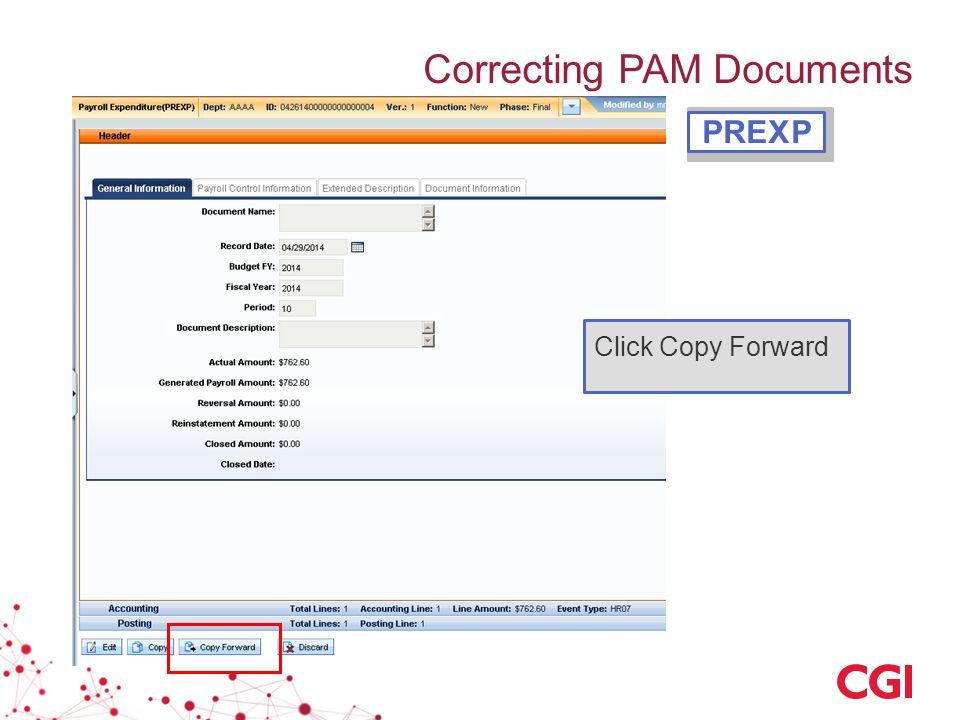 Correcting PAM Documents Click Copy Forward PREXP