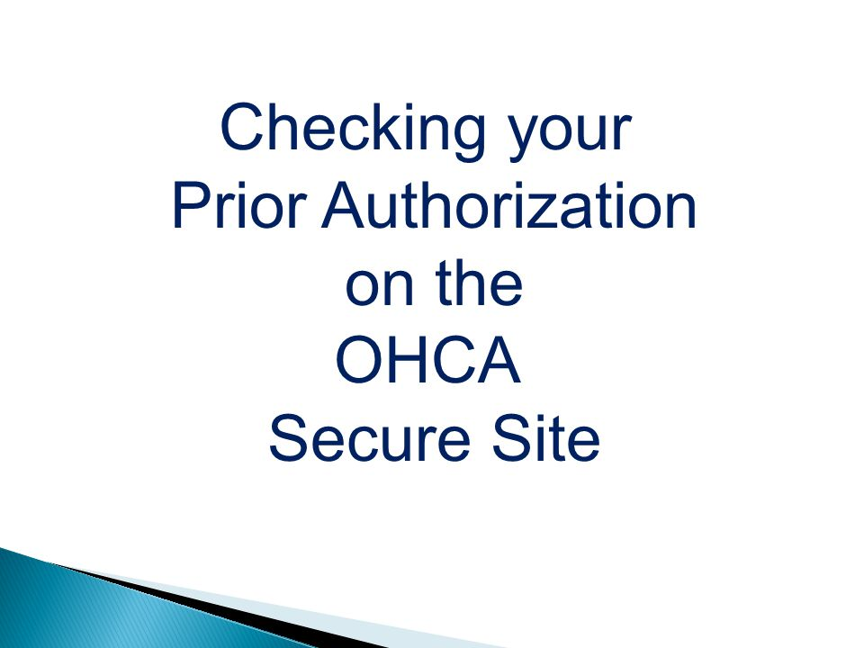 Checking your Prior Authorization on the OHCA Secure Site