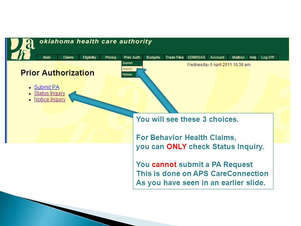 You will see these 3 choices. For Behavior Health Claims, you can ONLY check Status Inquiry.