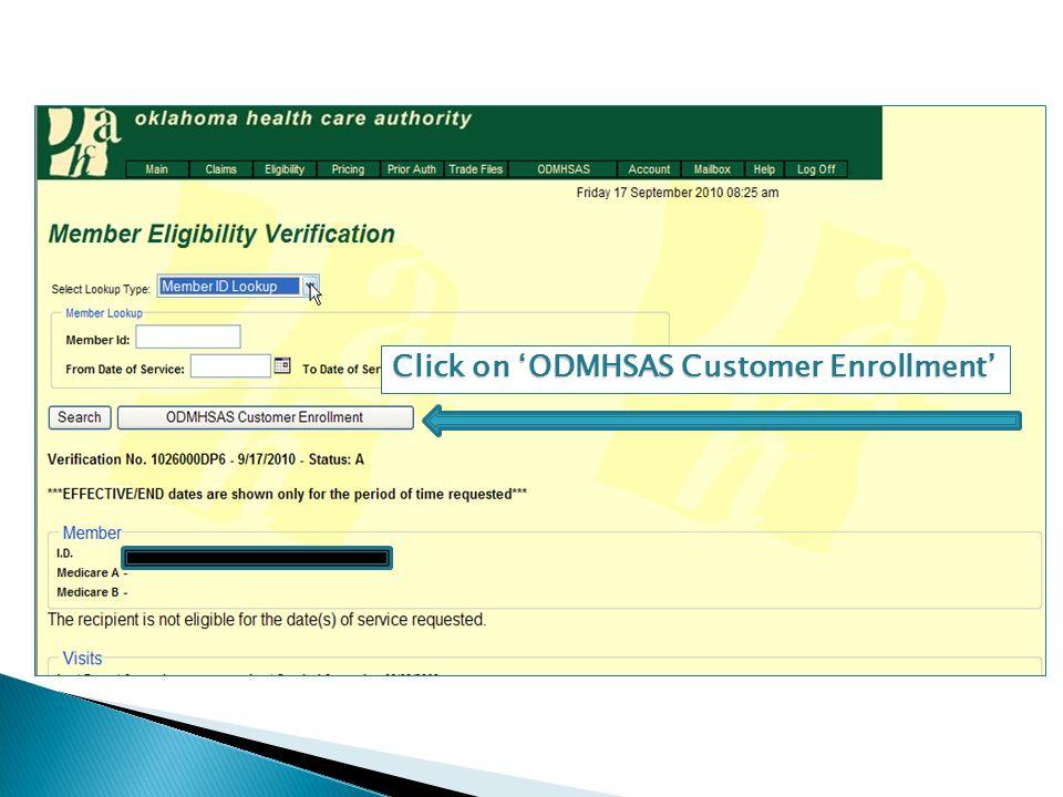 Click on 'ODMHSAS Customer Enrollment'