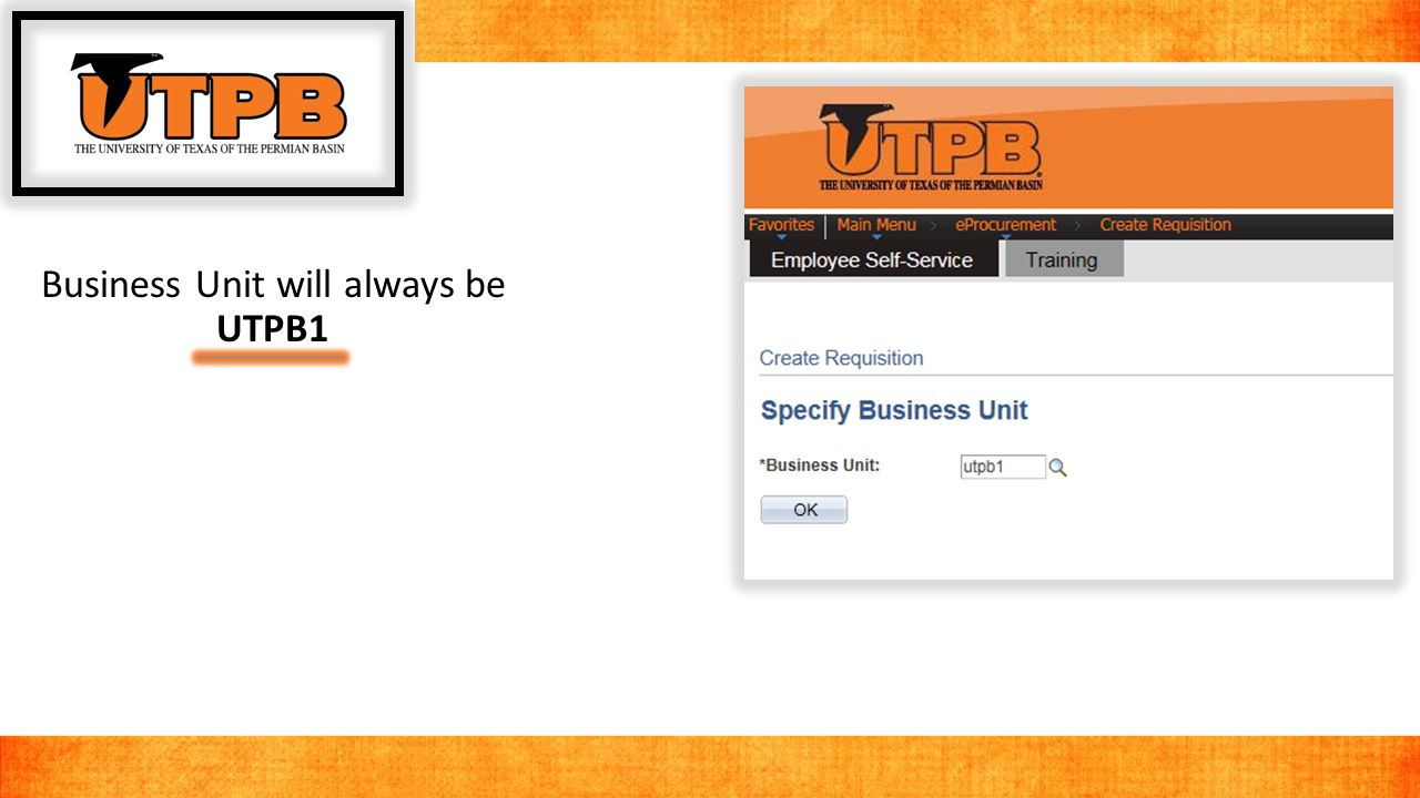 Business Unit will always be UTPB1