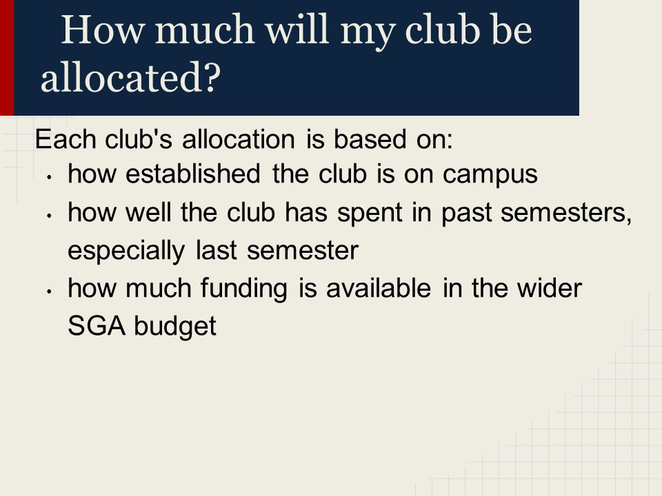 How much will my club be allocated.