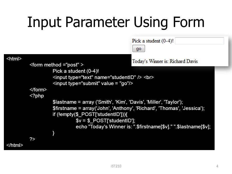 Input Parameter Using Form Pick a student (0-4).