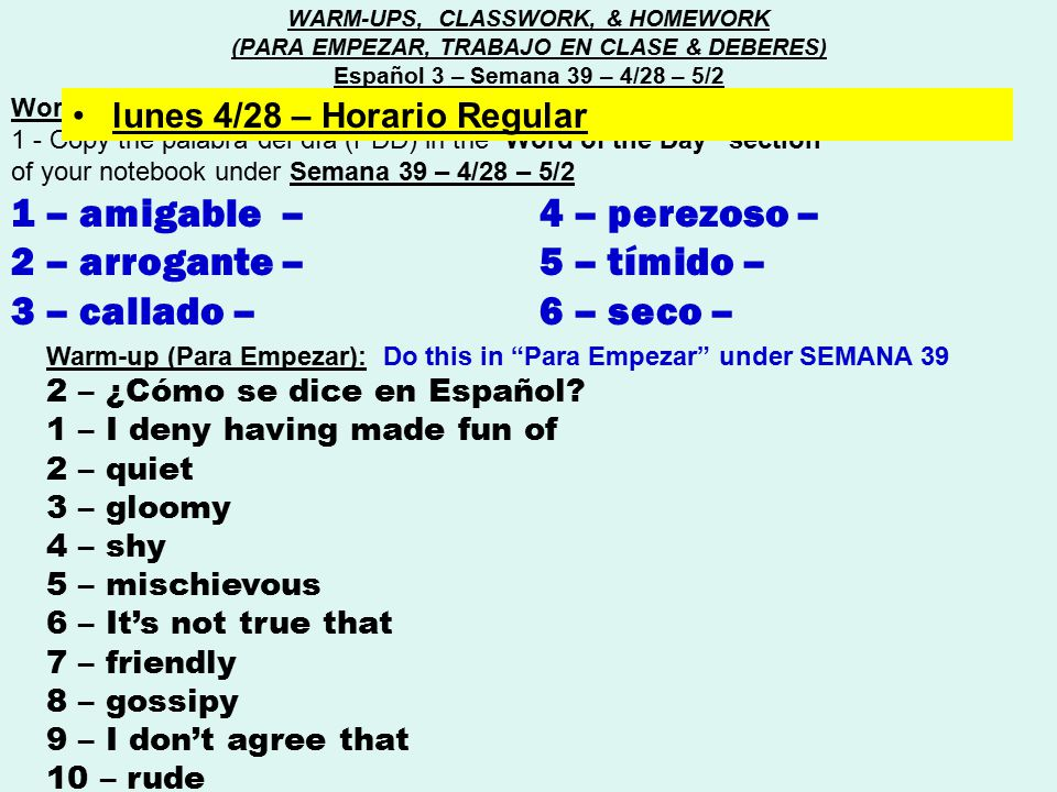 """Word of the day (Palabra del día) : 1 - Copy the palabra del día (PDD) in the """"Word of the Day"""" section of your notebook under Semana 39 – 4/28 – 5/2"""