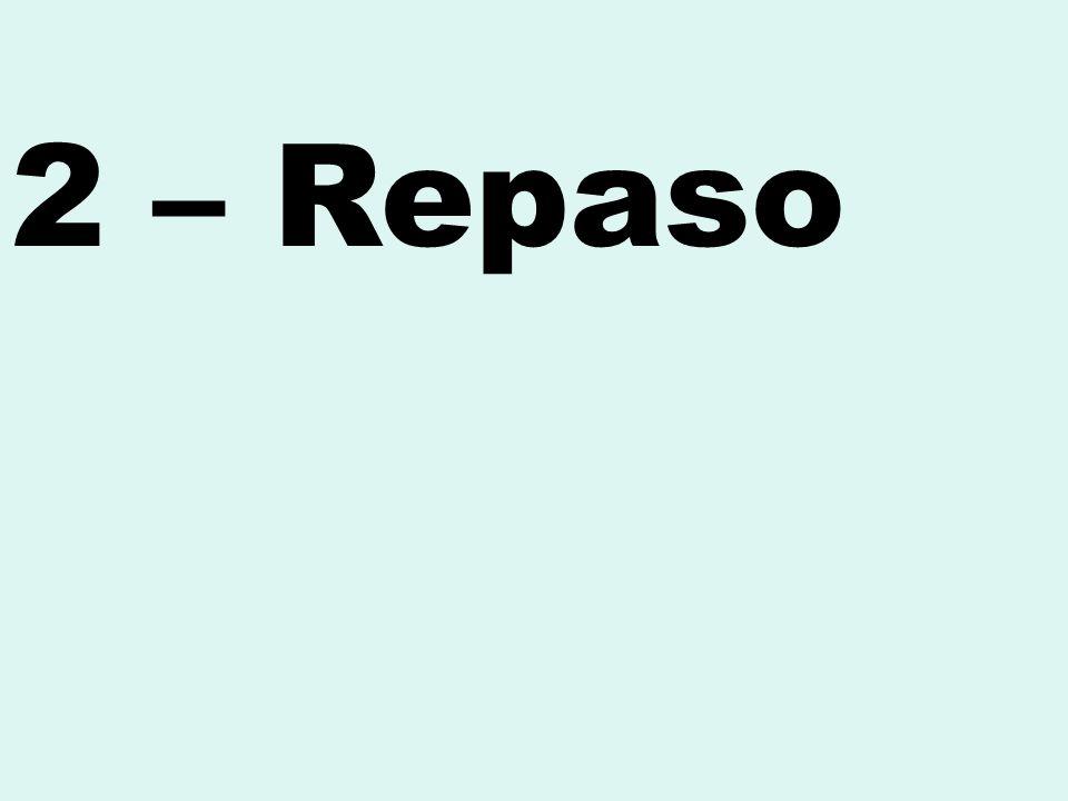2 – Repaso