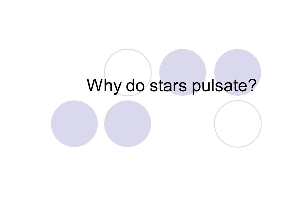 Why do stars pulsate