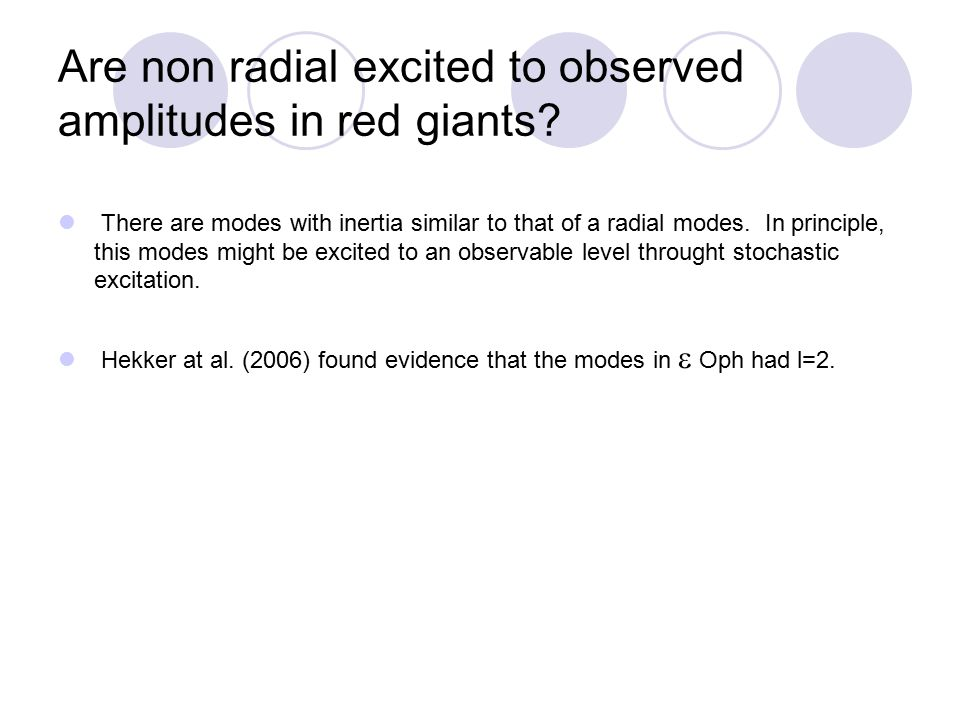 Are non radial excited to observed amplitudes in red giants.