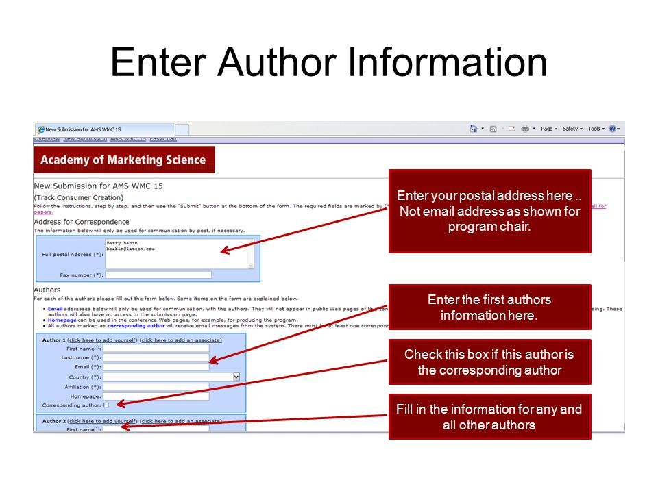 Enter Author Information Enter your postal address here.. Not email address as shown for program chair. Enter the first authors information here. Chec