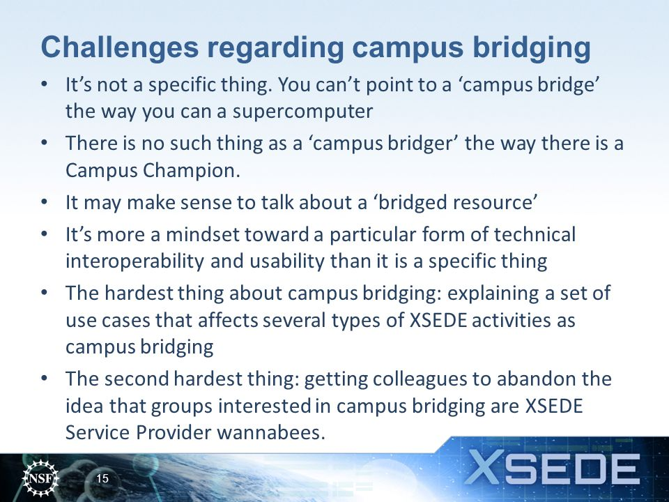 Challenges regarding campus bridging It's not a specific thing.