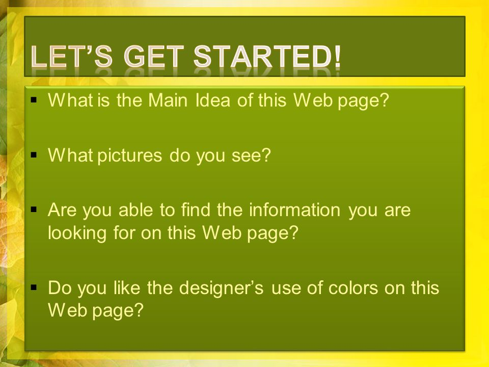  What is the Main Idea of this Web page. What pictures do you see.