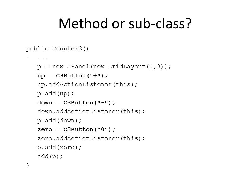 Method or sub-class. public Counter3() {...