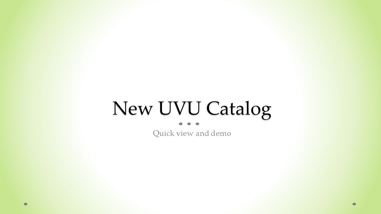 New UVU Catalog Quick view and demo