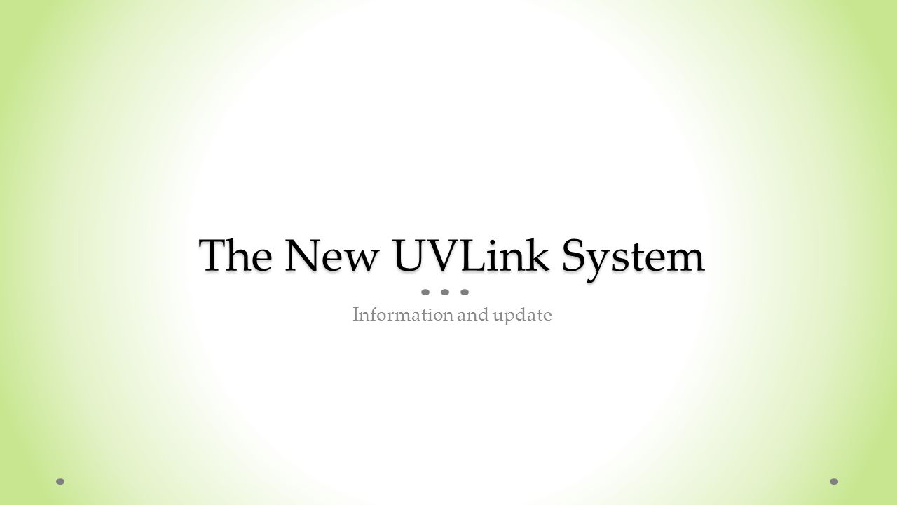 The New UVLink System Information and update