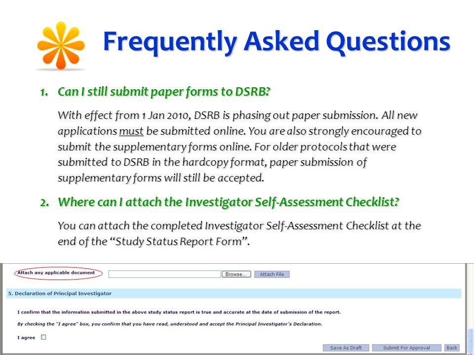 Frequently Asked Questions 1.Can I still submit paper forms to DSRB.