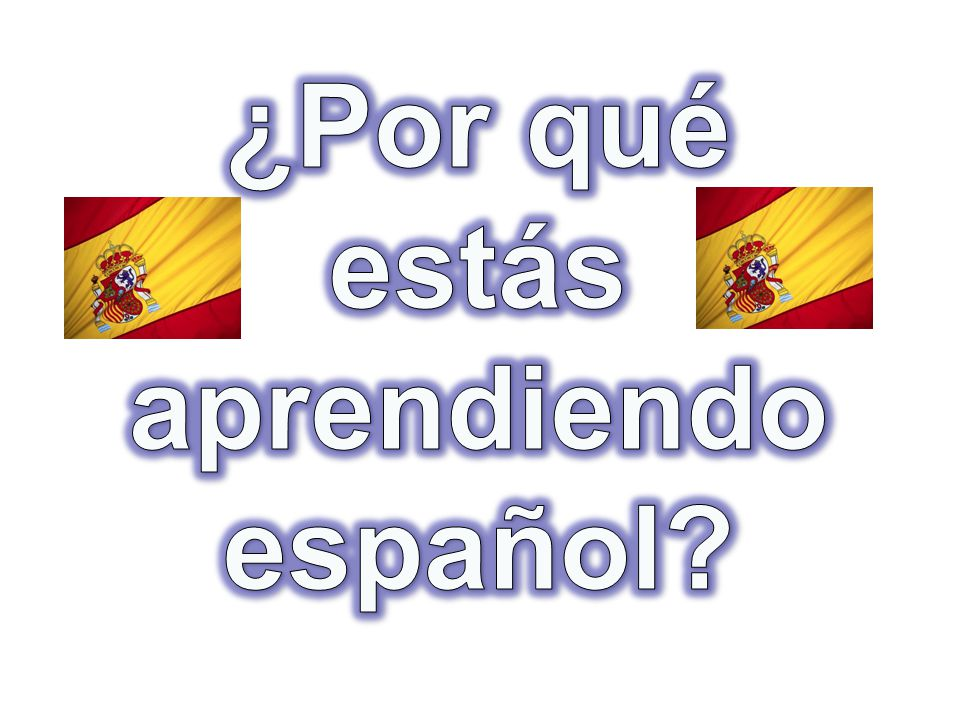 Classroom Discussions PLEASE participate.And whenever possible, ¡EN ESPAÑOL.
