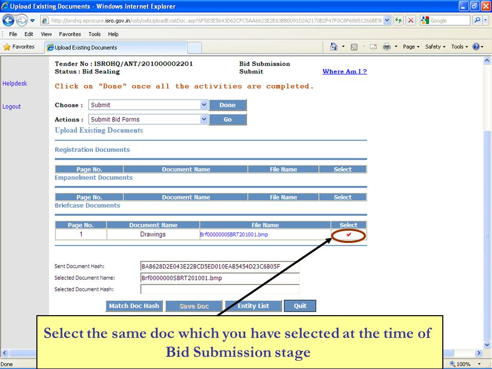 Select the same doc which you have selected at the time of Bid Submission stage