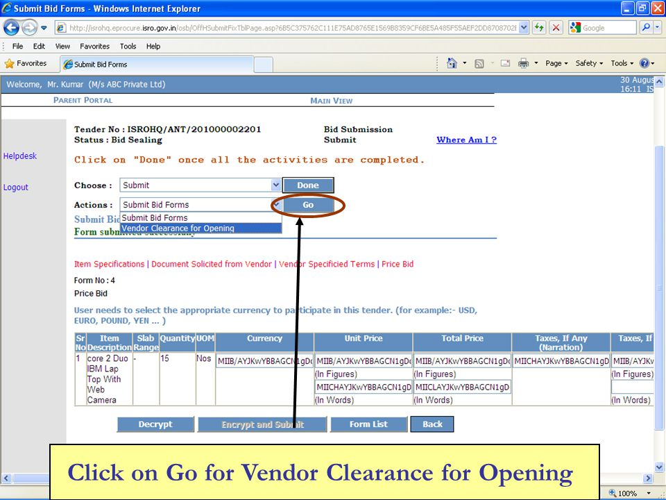 Click on Go for Vendor Clearance for Opening