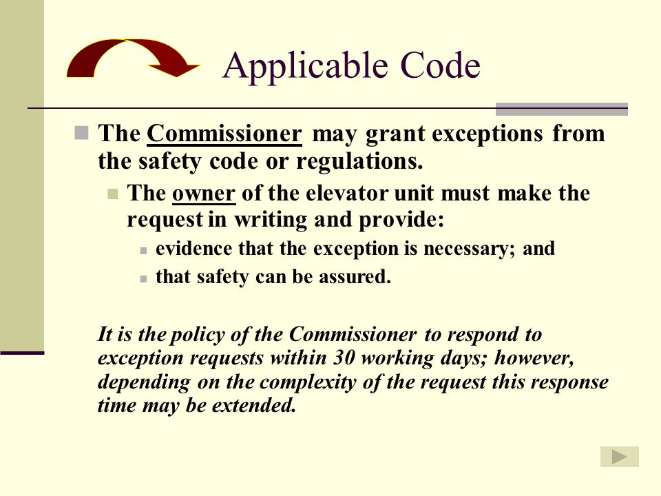 The Commissioner may grant exceptions from the safety code or regulations.