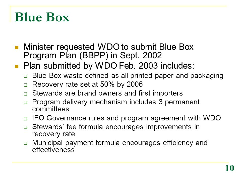 Blue Box Minister requested WDO to submit Blue Box Program Plan (BBPP) in Sept.