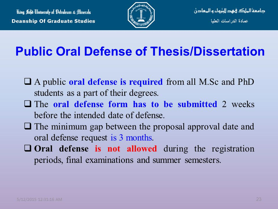 Thesis/Dissertation Proposal & Committee Appointment  Thesis/Dissertation is required from all M.Sc and PhD students.