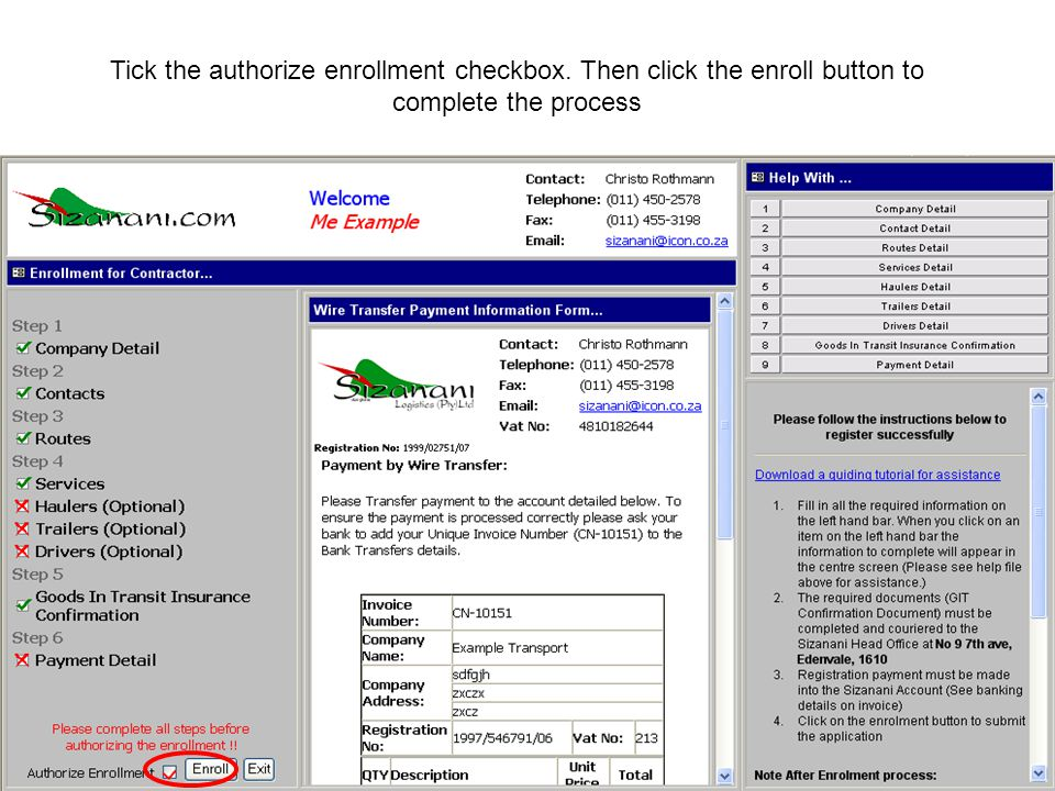 Tick the authorize enrollment checkbox. Then click the enroll button to complete the process