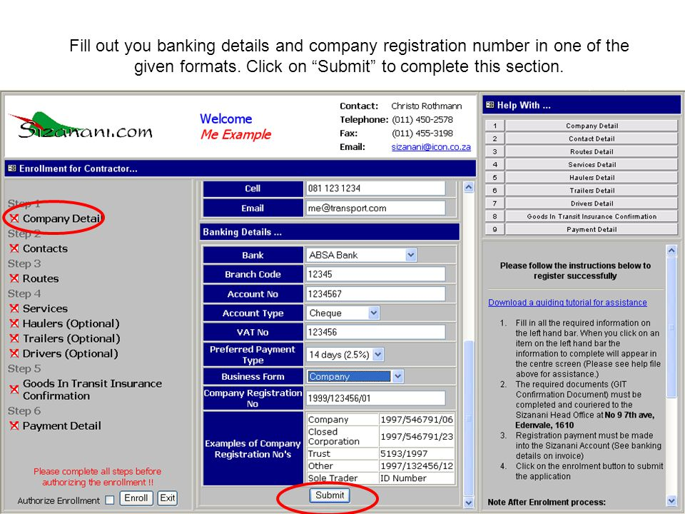 Fill out you banking details and company registration number in one of the given formats.