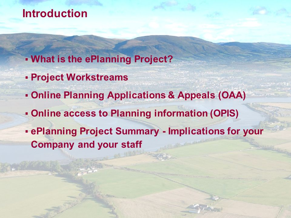Introduction  What is the ePlanning Project.