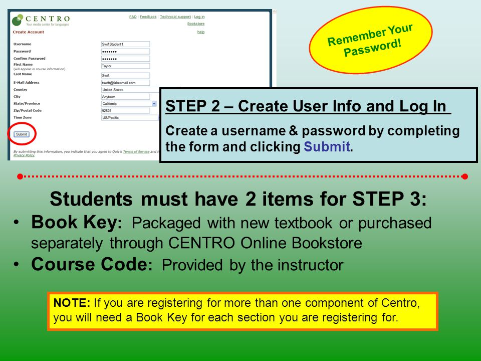 STEP 2 – Create User Info and Log In Create a username & password by completing the form and clicking Submit.