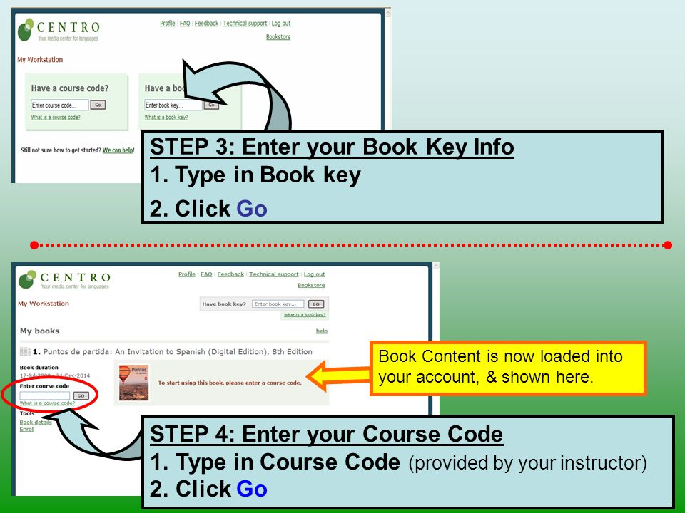 STEP 3: Enter your Book Key Info 1. Type in Book key 2.