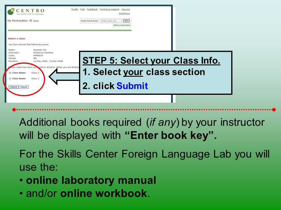 STEP 5: Select your Class Info.