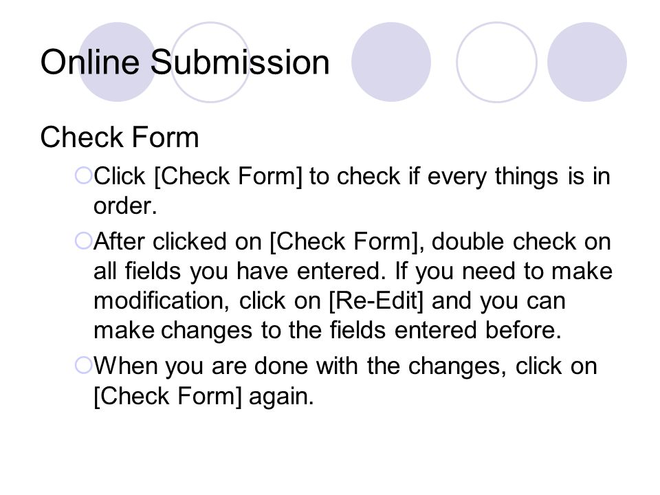 Online Submission Check Form  Click [Check Form] to check if every things is in order.