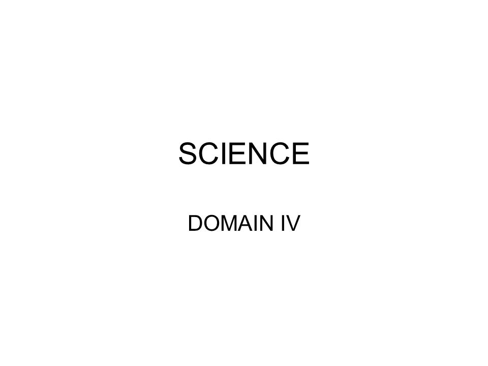 SCIENCE DOMAIN IV