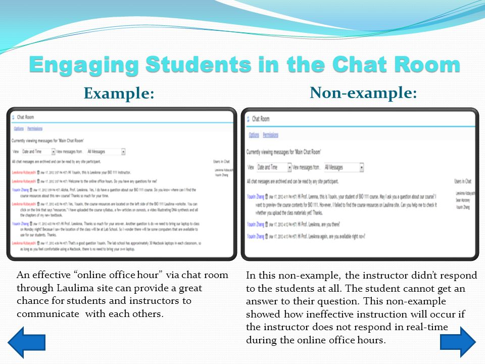 Scenario 2 The preferable tool for having a real time conversation with your students is: (Click on an answer from the list.) A.