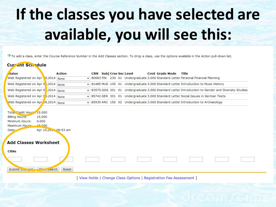 If one or more of the courses you chose is closed, you may see this: