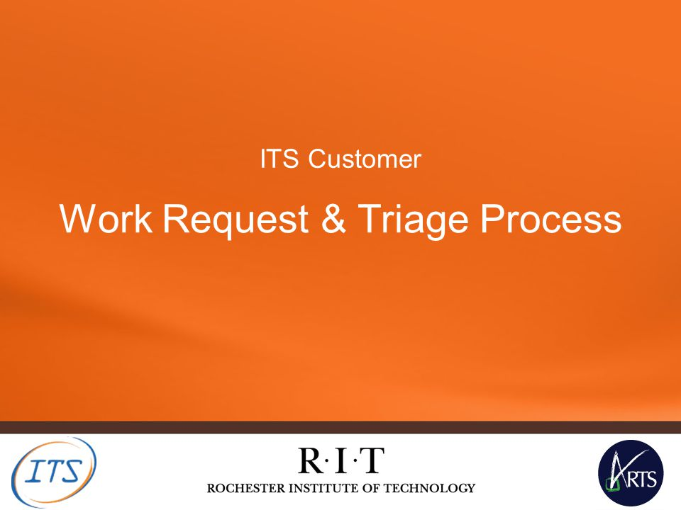 Work Request & Triage Process – what is it.