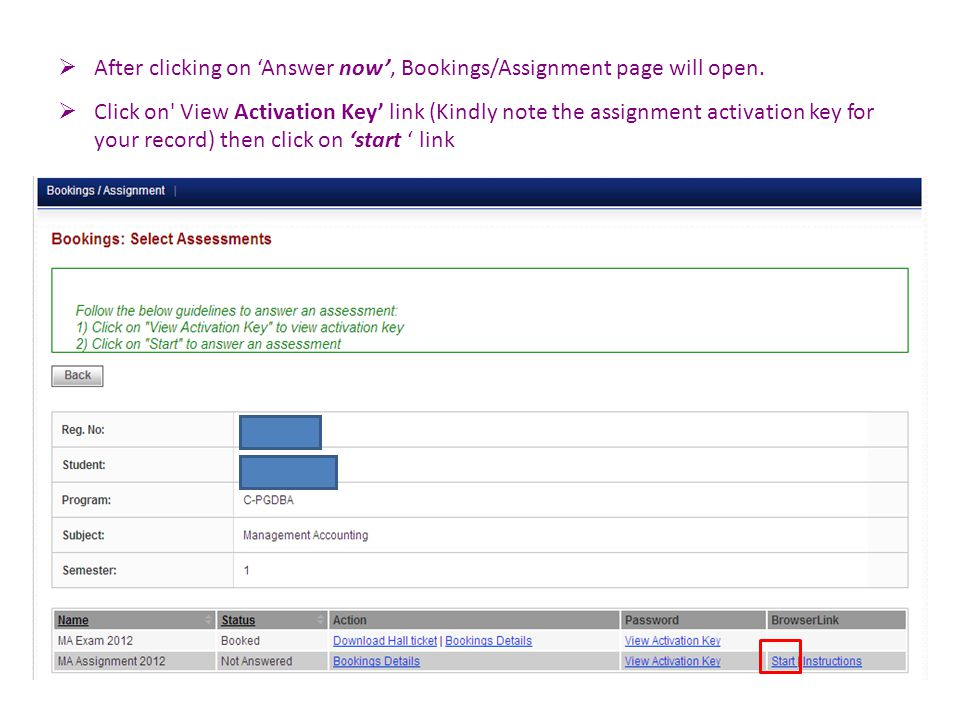  After clicking on 'Answer now', Bookings/Assignment page will open.