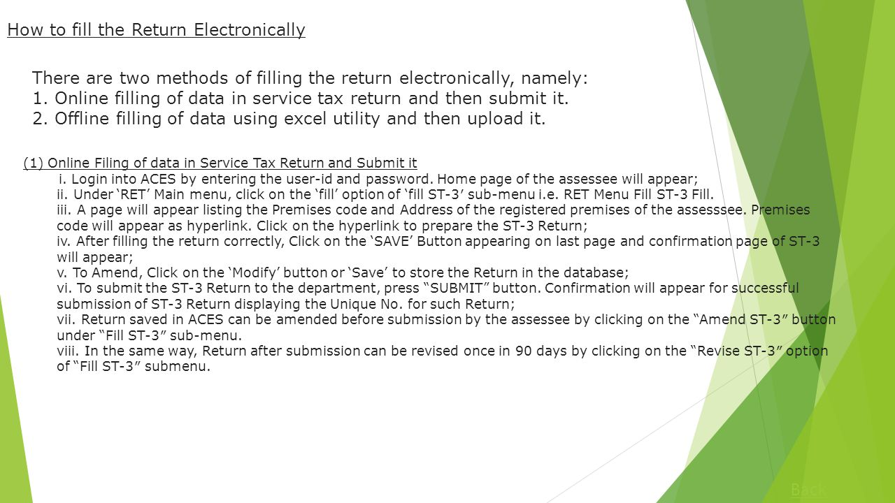 (1) Online Filing of data in Service Tax Return and Submit it i.