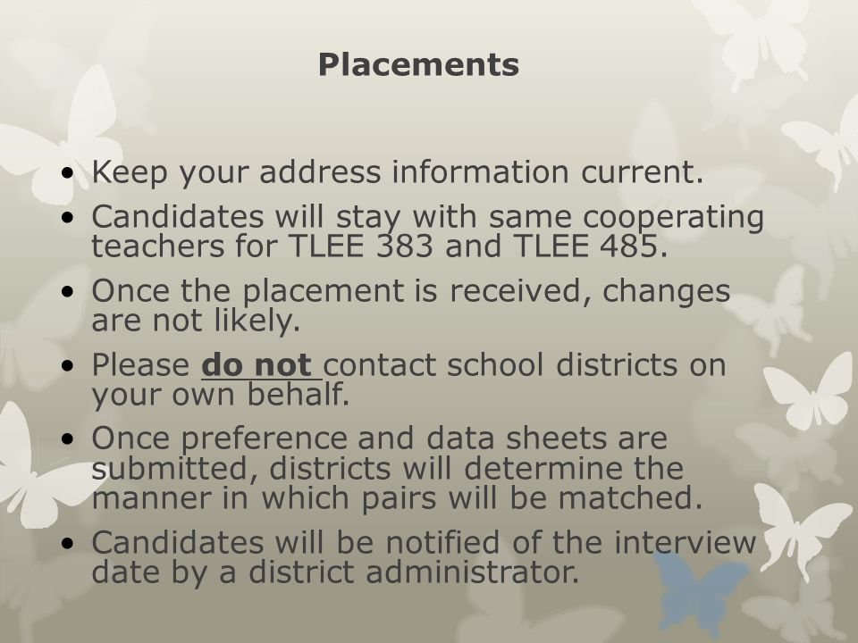 Placements Keep your address information current.